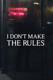 I Don't Make the Rules  - I Don't Make the Rules
