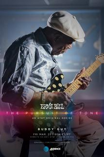 Ernie Ball: The Pursuit of Tone - Buddy Guy  - Buddy Guy