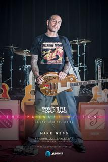 Ernie Ball: The Pursuit of Tone - Mike Ness  - Mike Ness