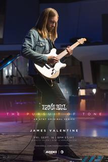 Ernie Ball: The Pursuit of Tone - James Valentine  - James Valentine