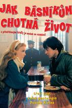 Plakát k filmu: Jak básníkům chutná život