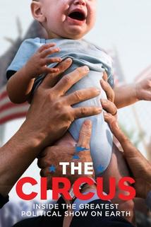 The Circus: Inside the Greatest Political Show on Earth () - Nobody Fucking Knows  - Nobody Fucking Knows
