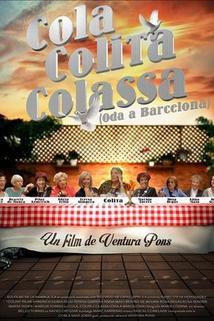 Cola, Colita, Colassa  - Cola, Colita, Colassa