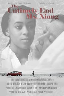 The Untimely End of Ms. Xiang