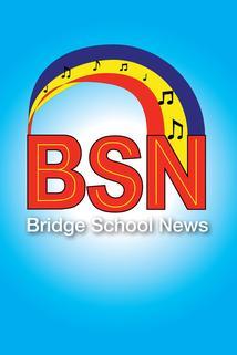Bridge School News