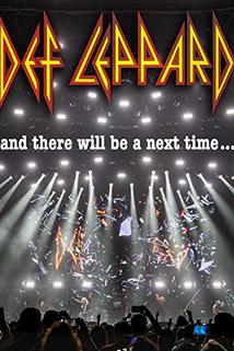 Def Leppard: And There Will Be a Next Time - Live in Detroit