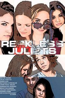 Reckless Juliets  - Reckless Juliets