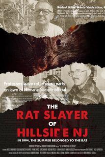 The Rat Slayer of Hillside NJ  - The Rat Slayer of Hillside NJ