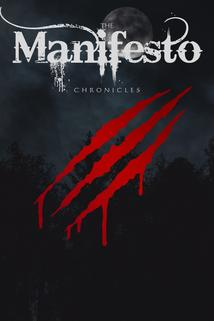 The Manifesto Chronicles: The Betrayal