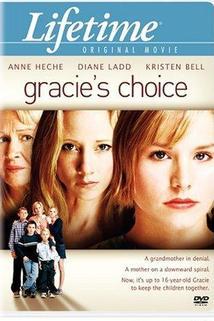 Sestra i matka  - Gracie's Choice