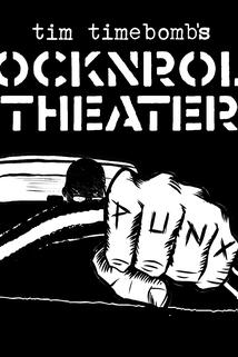 Tim Timebomb's RockNRoll Theater