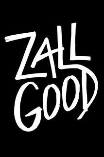 Zall Good