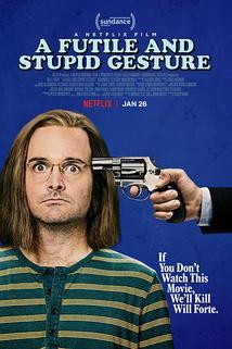 Futile & Stupid Gesture, A
