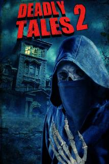 Deadly Tales II