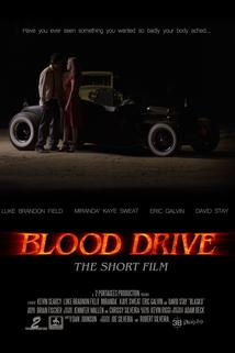 Blood Drive: The Short Film