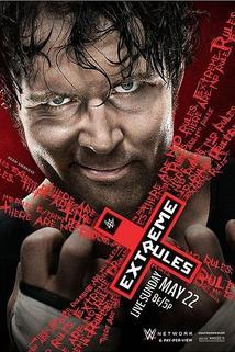 WWE Extreme Rules  - WWE Extreme Rules