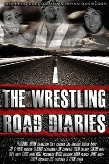 The Wrestling Road Diaries