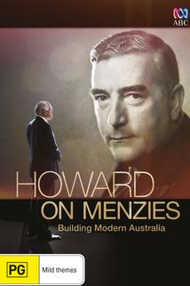 Howard on Menzies: Building Modern Australia