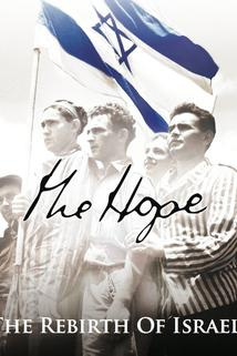 The Hope: The Rebirth of Israel  - The Hope: The Rebirth of Israel