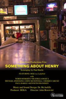 Something About Henry  - Something About Henry