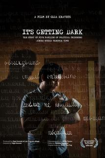 It's Getting Dark
