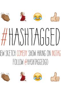 The #Hashtagged Show  - The #Hashtagged Show
