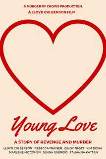 Young Love: A Story of Revenge and Murder