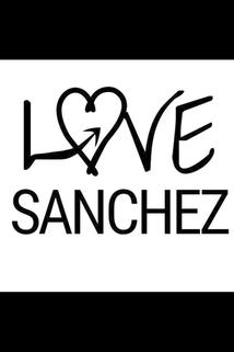 Love Sanchez  - Love Sanchez