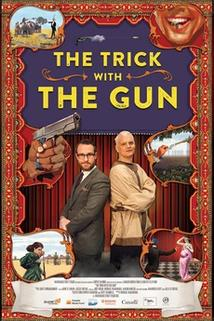 The Trick with the Gun