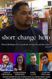 Short Change Hero