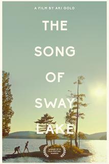 Song of Sway Lake  - Song of Sway Lake
