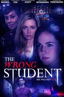 The Wrong Student  - The Wrong Student