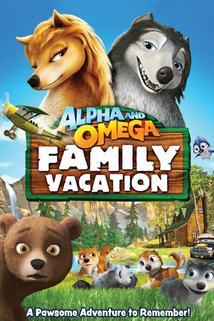 Alpha and Omega: Family Vacation  - Alpha and Omega: Family Vacation
