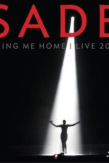 Sade: Bring Me Home Live