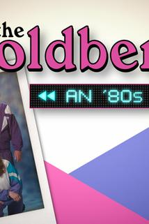 The Goldbergs: An '80s Rewind