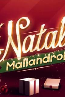 É Natal, Mallandro!
