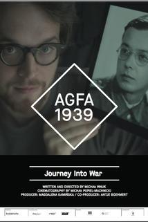 AGFA 1939. Podróz w czasy wojny