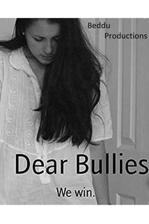 Dear Bullies, We Win