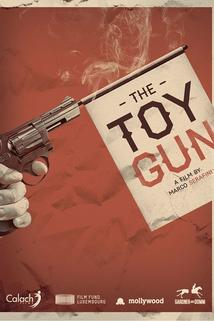Toy Gun, The