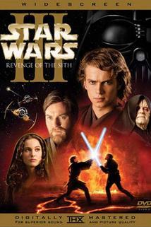 Star Wars : Epizoda III - Pomsta Sithů  - Star Wars: Episode III - Revenge of the Sith