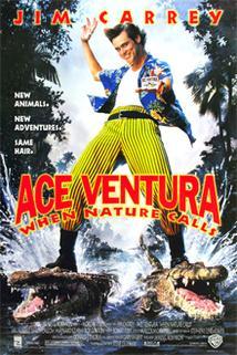 Ace Ventura 2: Volání divočiny  - Ace Ventura: When Nature Calls
