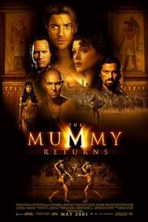 Mumie se vrací  - Mummy Returns, The