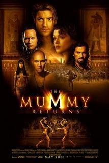 Mumie se vrací  - The Mummy Returns