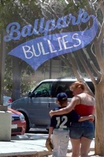 Ballpark Bullies  - Ballpark Bullies