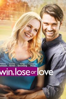 Win, Lose or Love  - Win, Lose or Love