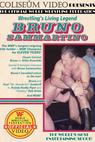 Wrestling's Living Legend Bruno Sammartino