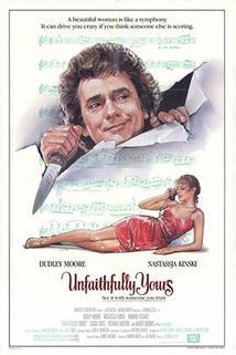 Nevěrně tvá  - Unfaithfully Yours