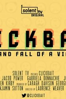 Clickbait: The Rise and Fall of a Viral Star