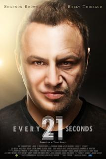 Every 21 Seconds ()