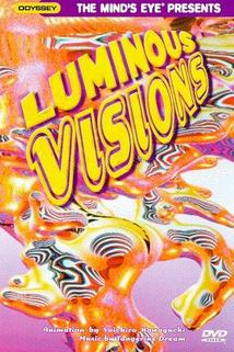 Luminous Visions